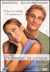 Cover Dvd The Wedding planner. Prima o poi mi sposo