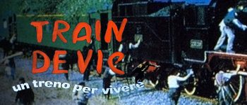 TRAIN DE VIE - UN TRENO PER VIVERE