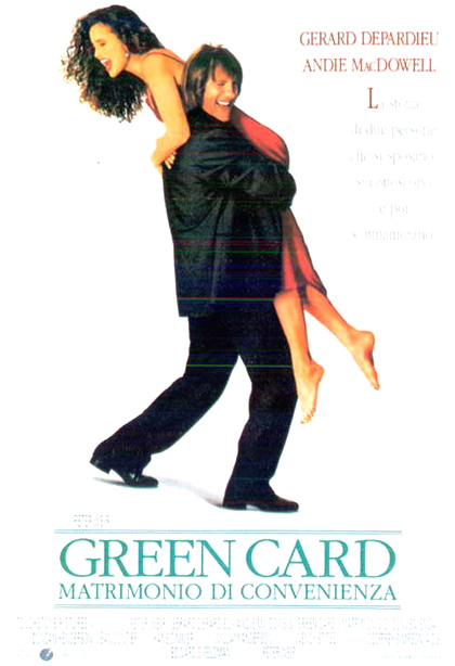 Green Card - Matrimonio di convenienza streaming film megavideo