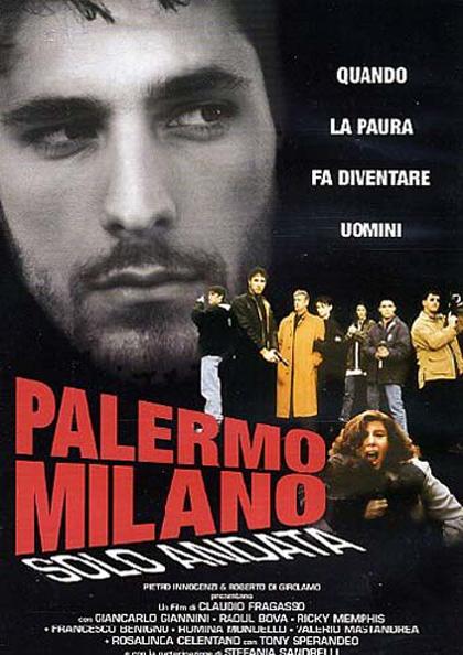 Locandina Palermo – Milano solo andata streaming film