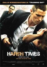 Trailer Harsh Times - I giorni dell'odio