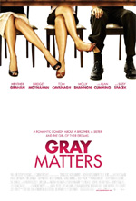Gray Matters in streaming