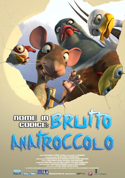 Nome in Codice: Brutto Anatroccolo (2006)