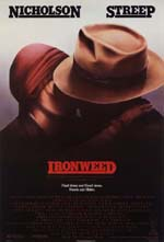 Ironweed (1987) streaming film megavideo