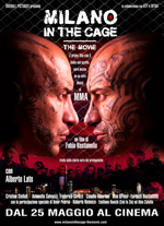 Milano in the Cage - The Movie