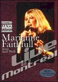 Cover Dvd Marianne Faithfull Sings Kurt Weill. Live In Montreal